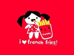 I love French Fries